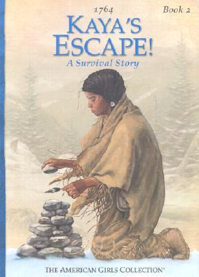 Kaya's Escape! by Janet Beeler Shaw