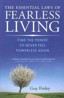 The Essential Laws of Fearless Living by Guy Finley