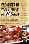 From Idea to Web Start-Up in 21 Days: Creating Bacn.com