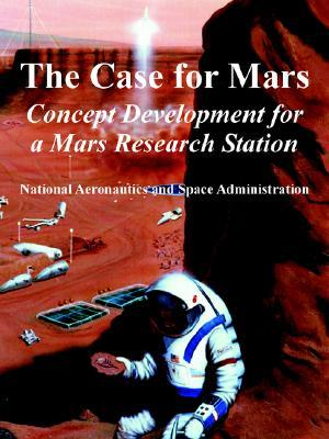 The Case for Mars: Concept Development for a Mars Research Station