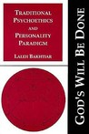 Traditional Psychoethics and Personality Paradigm (God's Will Be Done, Vol. 1) (God's Will Be Done)