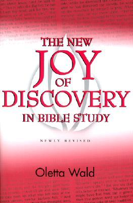 New Joy of Discovery in Bible by Oletta Wald