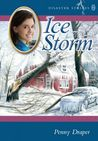 Ice Storm (Disaster Strikes!, #6)