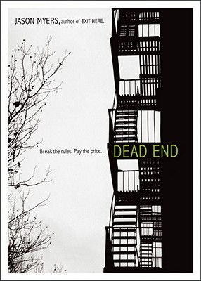 Dead End by Jason Myers