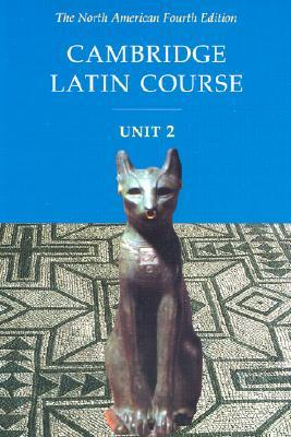 Cambridge Latin Course Unit 2 Student Text North American Edition ...