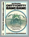 Chitty Chitty Bang Bang: The Complete Adventures of the Magical Car