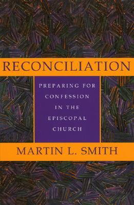 Reconciliation by Martin L. Smith