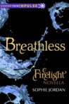 Breathless (Firelight, #3.5)