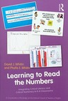 Learning to Read the Numbers: Integrating Critical Literacy and Critical Numeracy in K-8 Classrooms