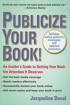 Publicize Your Book (Updated) by Jacqueline Deval