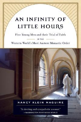 An Infinity of Little Hours by Nancy Klein Maguire