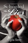 Schooled in Lies (Kendra Clayton Mystery, #4)