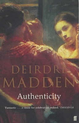 Authenticity by Deirdre Madden