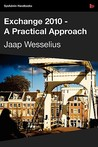 Exchange 2010   A Practical Approach