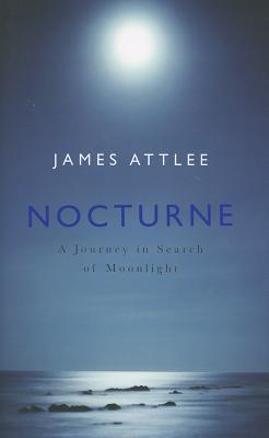 Nocturne by James Attlee
