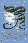 The Worst Witch Saves the Day (Worst Witch, #5)