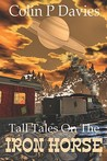 Tall Tales on the Iron Horse
