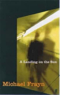 A Landing on the Sun by Michael Frayn