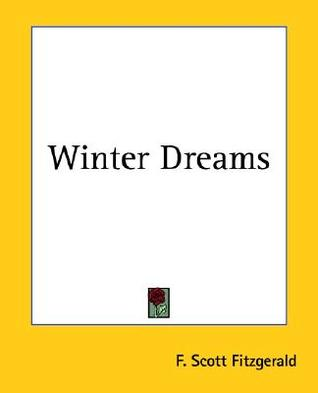 Winter Dreams by F. Scott Fitzgerald