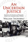 An Uncertain Justice