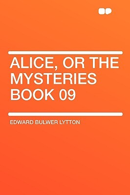 Alice, or the Mysteries Book 09