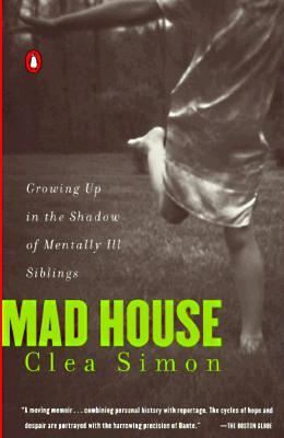 Mad House by Clea Simon
