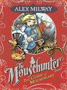 The Curse Of Mousebeard (Mousehunter Trilogy, #2)