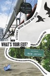 What's Your Exit?: A Literary Detour Through New Jersey