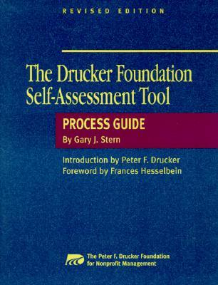 The Drucker Foundation Self-Assessment Tool Process Guide Revised