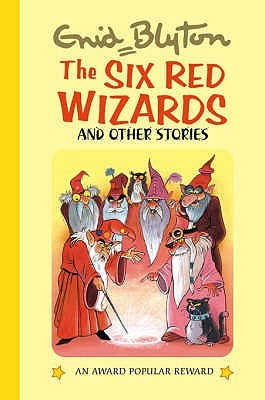The Six Red Wizards And Other Stories (Popular Rewards 10)