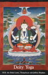 Deity Yoga: In Action and Performance Tantra