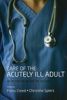 Care of the Acutely Ill Adult: An Essential Guide for Nurses