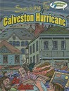 Surviving the Galveston Hurricane: Illustrated History