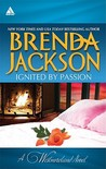 Ignited by Passion by Brenda Jackson