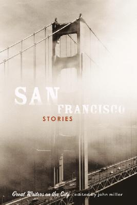 San Francisco Stories by John Miller