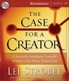 The Case for a Creator: A Journalist Investigates the Scientific Evidence That Points Toward God