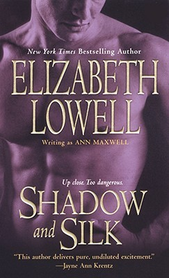 Shadow and Silk by Ann Maxwell