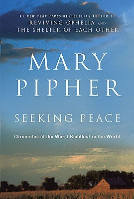 Seeking Peace by Mary Pipher