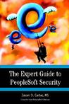 The Expert Guide to PeopleSoft Security