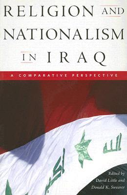Religion and Nationalism in Iraq: A Comparative Perspective