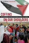 Coffins on Our Shoulders by Dan Rabinowitz