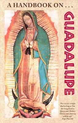 A Handbook on Guadalupe by Francis Mary