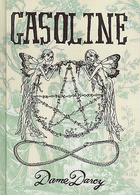 Gasoline by Dame Darcy