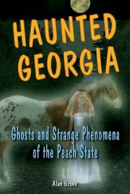 Haunted Georgia by Alan Brown
