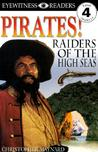 Pirates: Raiders of the High Seas (DK Readers)