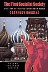 The First Socialist Society: A History of the Soviet Union from Within