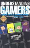 Understanding Gamers (Dork Tower, Vol. 5)