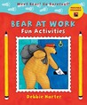 Bear at Work Fun Activities