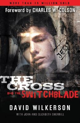 Cross and the Switchblade, The, 45th ann. ed. by David Wilkerson
