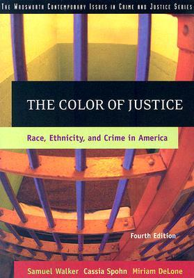 The Color of Justice by Samuel E. Walker